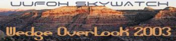 2003 SKYWATCH 'THE WEDGE OVERLOOK'